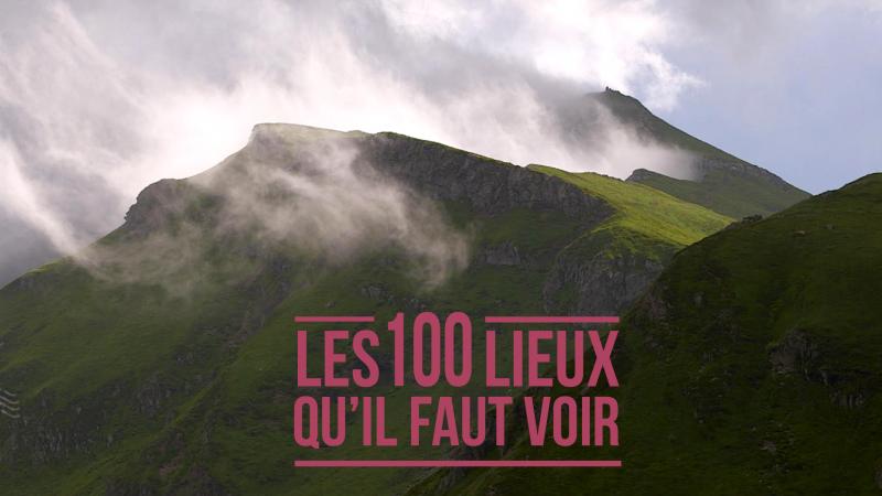 les 100 lieux qu'il faut voir France 5